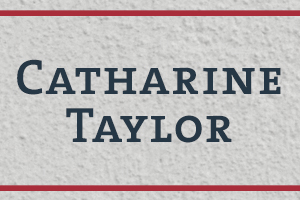 The Naming Project: Catharine (Caty) Taylor