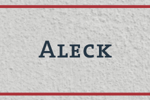 The Naming Project: Aleck (Ellick)